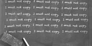 I must not copy