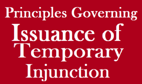 Principles-Governing-Issuance-of-Temporary-Injunction