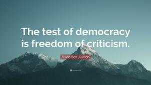 2567555-David-Ben-Gurion-Quote-The-test-of-democracy-is-freedom-of